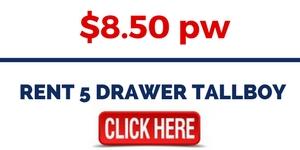 RENT 5 DRAWER TALLBOY